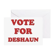 Vote for DESHAUN Greeting Card