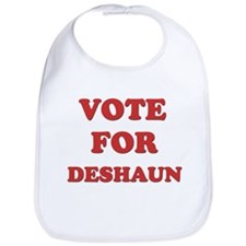 Vote for DESHAUN Bib