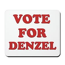 Vote for DENZEL Mousepad