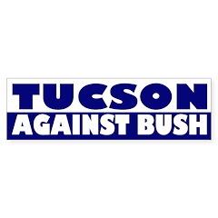 Tucson Against Bush (bumper sticker)