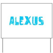 Alexus Faded (Blue) Yard Sign