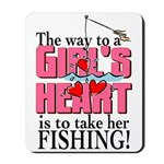 Fishing - Way to a Girl's Heart Mousepad