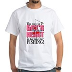 Fishing - Way to a Girl's Heart White T-Shirt