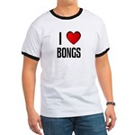 I LOVE BONGS Ringer T