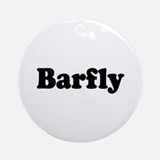 Barfly Ornament (Round)