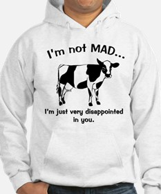 Cow Not Mad Just Disappointed Hoodie