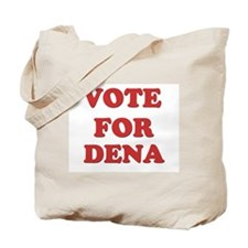 Vote for DENA Tote Bag