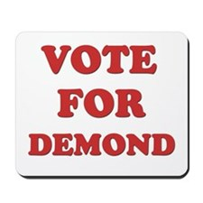 Vote for DEMOND Mousepad