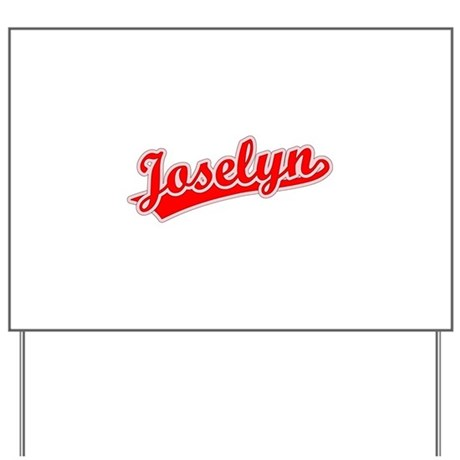Retro Joselyn (Red) Yard Sign