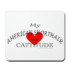 AMERICAN SHORTHAIR Mousepad