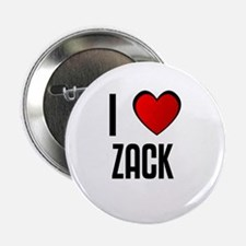 I LOVE ZACK Button