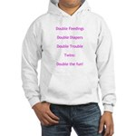 Double Trouble - Pink Hooded Sweatshirt