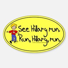 Run, Hillary, run Oval Decal