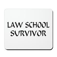 Law School Survivor Mousepad