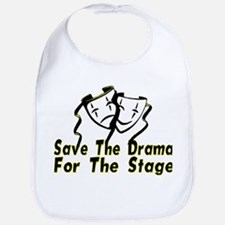 Save The Drama Bib