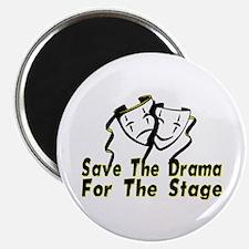 Save The Drama Magnet
