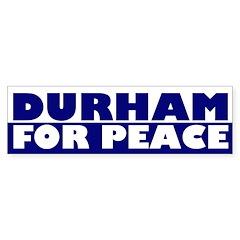 Durham for Peace (bumper sticker)