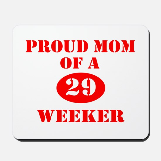 Proud Mom 29 Weeker Mousepad