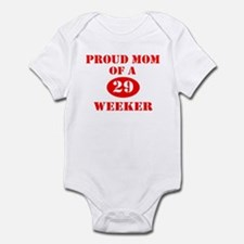 Proud Mom 29 Weeker Infant Bodysuit