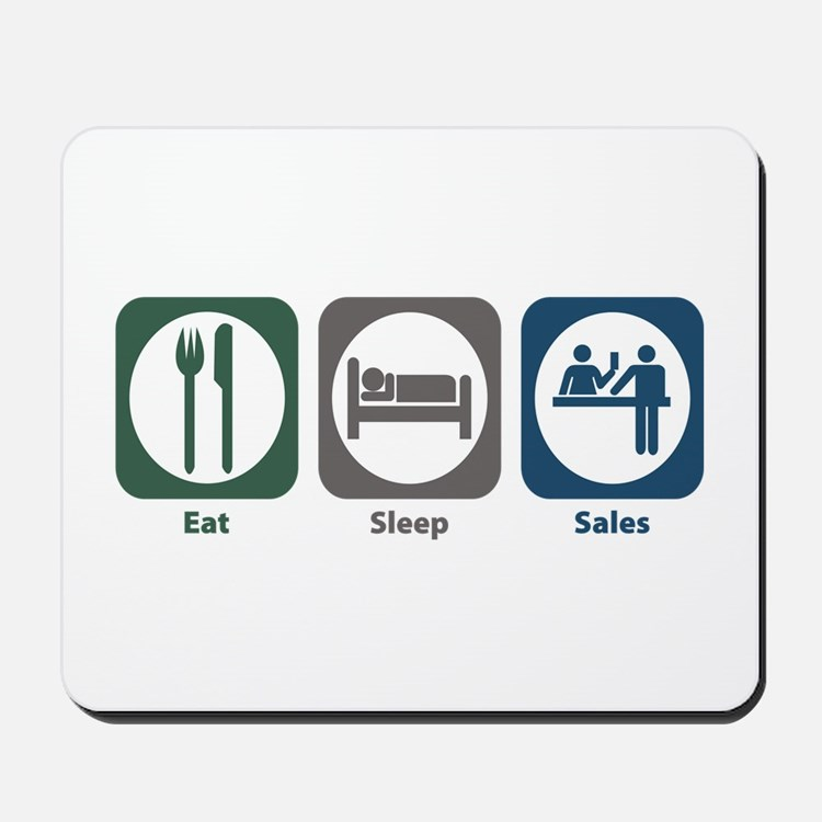 Eat Sleep Sales Mousepad