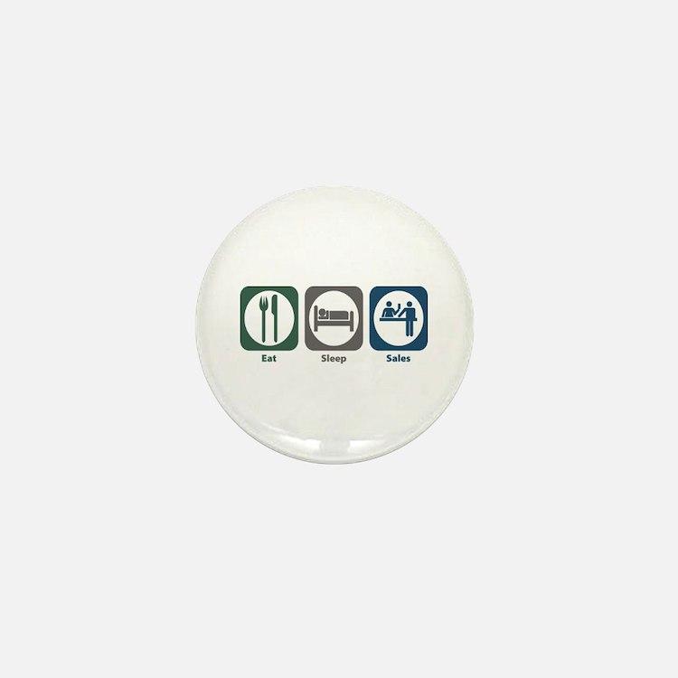 Eat Sleep Sales Mini Button