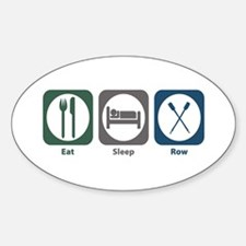 Eat Sleep Row Oval Decal