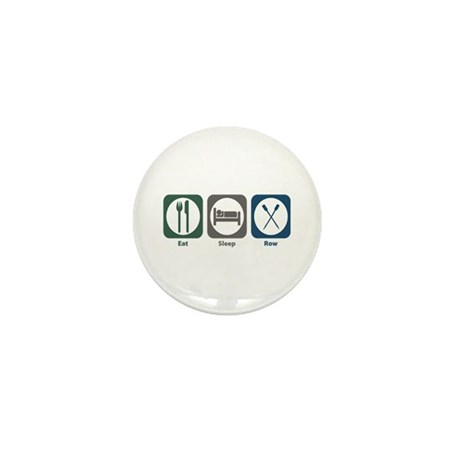 Eat Sleep Row Mini Button (10 pack)