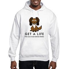 Get a Life Hoodie