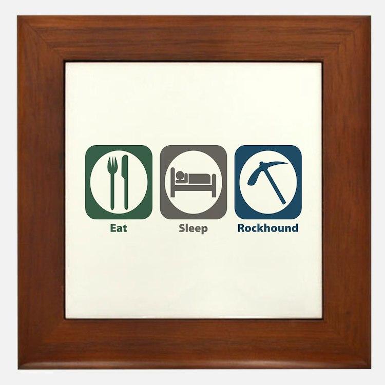 Eat Sleep Rockhound Framed Tile