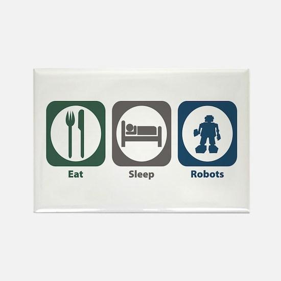 Eat Sleep Robots Rectangle Magnet