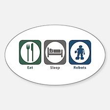Eat Sleep Robots Oval Decal