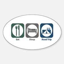Eat Sleep Road Trip Oval Decal