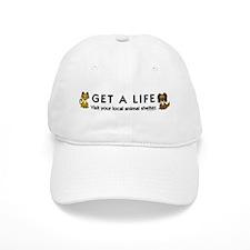 Get a Life Baseball Cap
