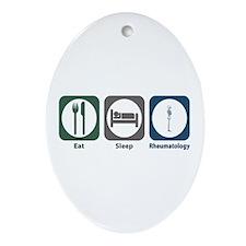 Eat Sleep Rheumatology Oval Ornament