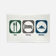 Eat Sleep Retire Rectangle Magnet