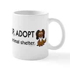Don't Shop, Adopt Mug