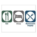 Eat Sleep Restaurant Supply Small Poster