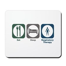 Eat Sleep Respiratory Therapy Mousepad