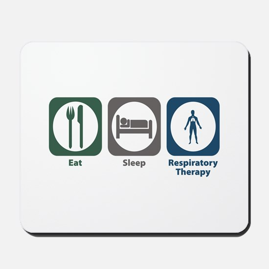 Eat Sleep Respiratory Therapy Mousepad