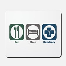 Eat Sleep Residency Mousepad