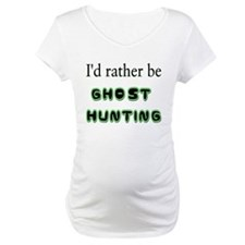 """I'd Rather Be Ghost Hunting"" Shirt"