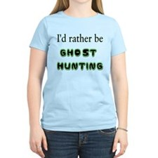 """""""I'd Rather Be Ghost Hunting"""" T-Shirt"""
