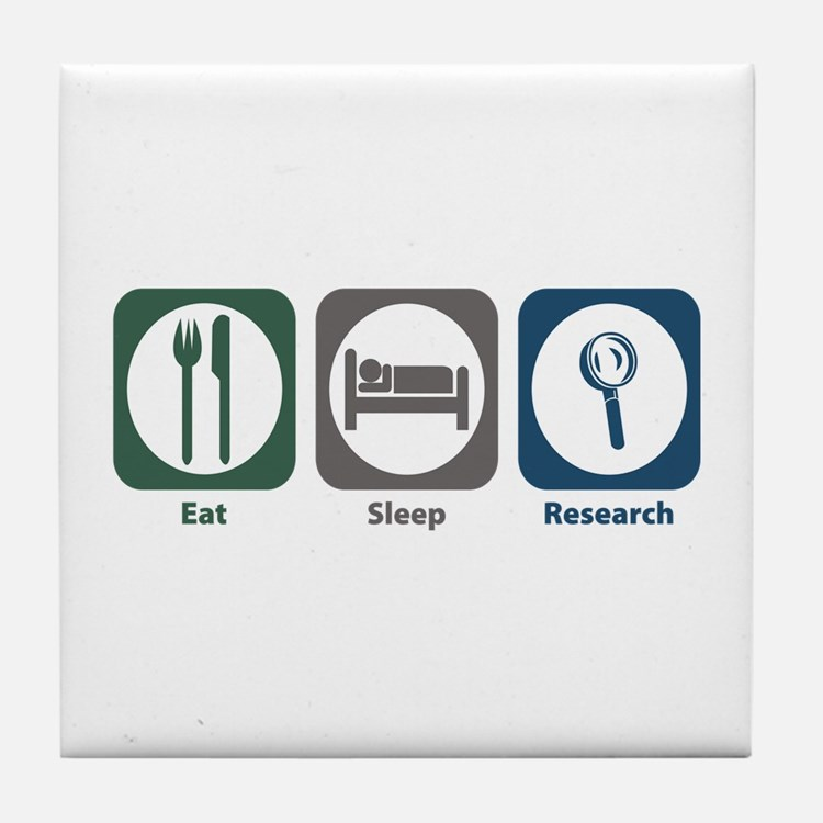 Eat Sleep Research Tile Coaster