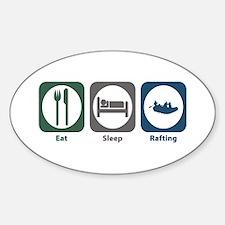 Eat Sleep Rafting Oval Decal