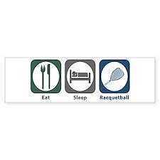Eat Sleep Racquetball Bumper Bumper Sticker
