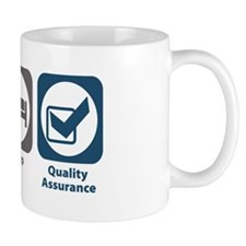 Eat Sleep Quality Assurance Small Mug