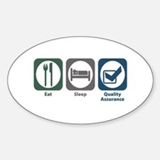 Eat Sleep Quality Assurance Oval Decal