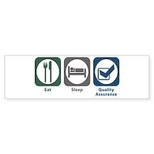 Eat Sleep Quality Assurance Bumper Bumper Sticker