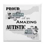 Proud Dad of an Autistic Son Tile Coaster