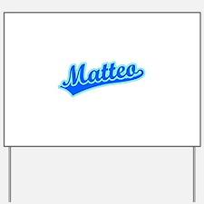 Retro Matteo (Blue) Yard Sign